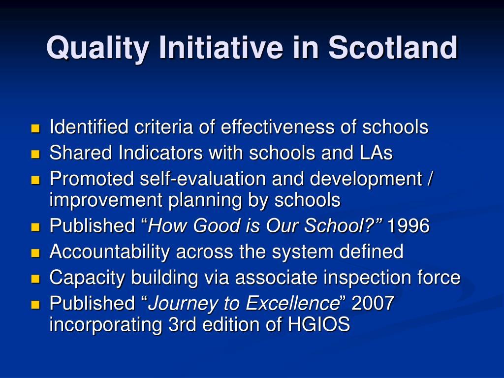 Quality Initiative in Scotland