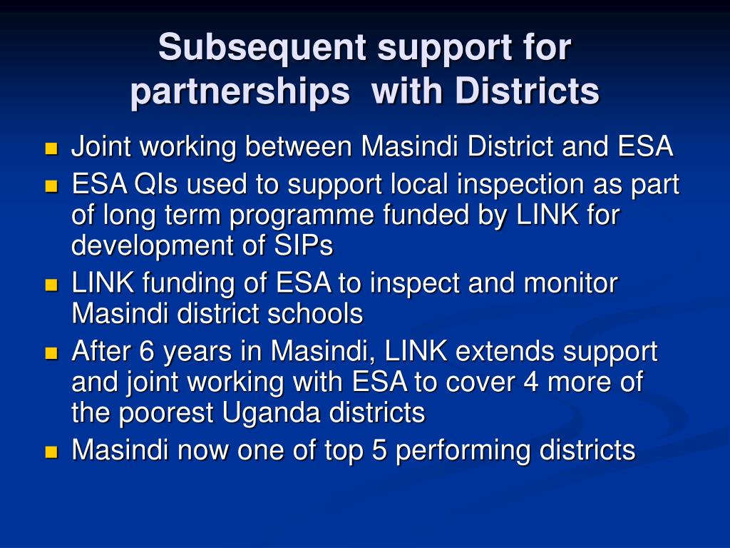 Subsequent support for partnerships  with Districts