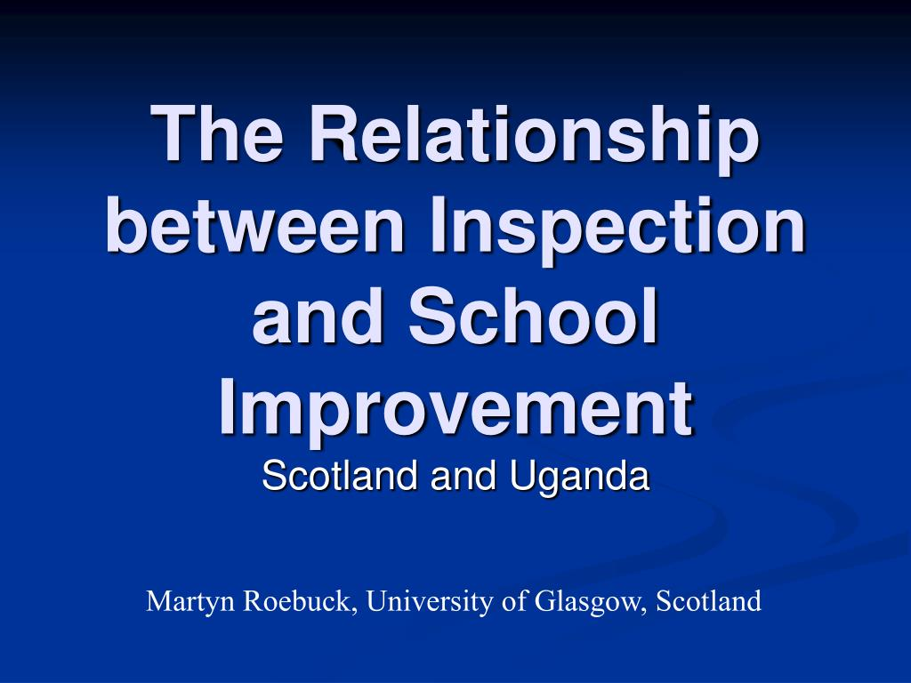 the relationship between inspection and school improvement l.