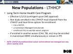 new populations lthhcp