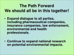 the path forward we should all be in this together