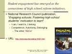 student engagement has emerged as the cornerstone of high school reform initiatives