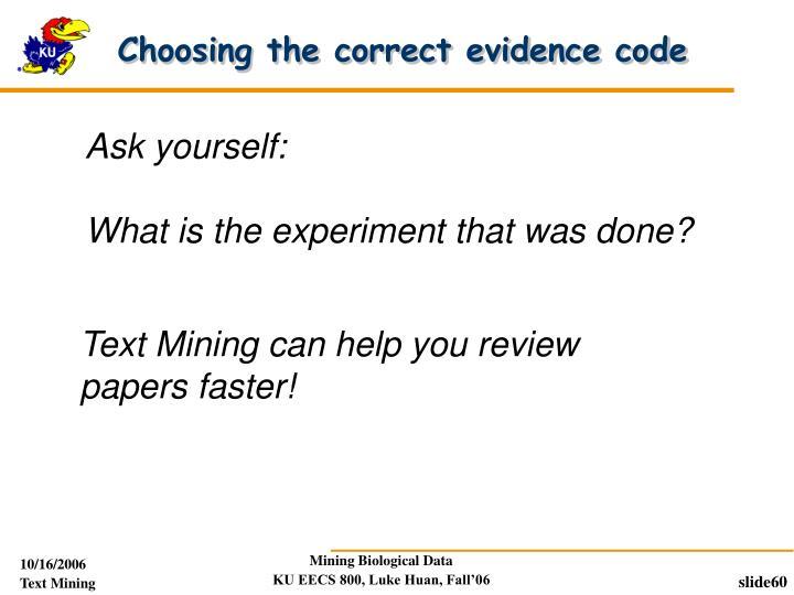 Choosing the correct evidence code