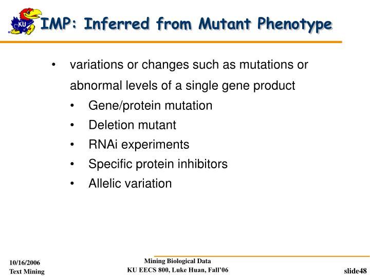 IMP: Inferred from Mutant Phenotype