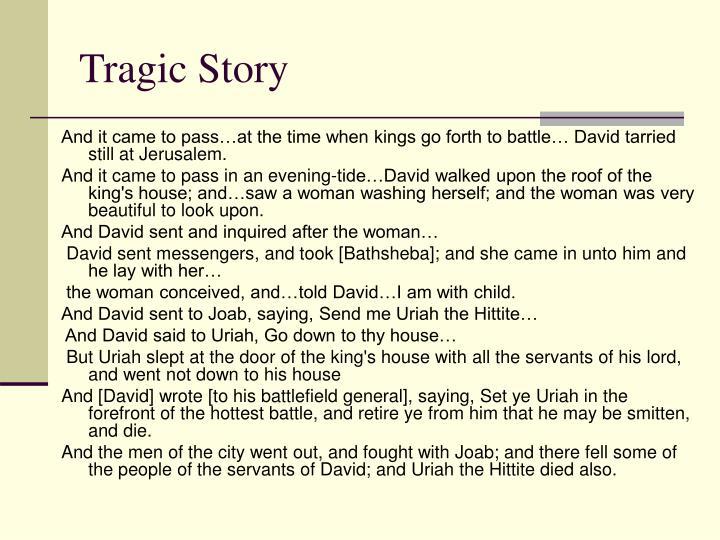Tragic Story