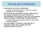 vervolg permutatietoets
