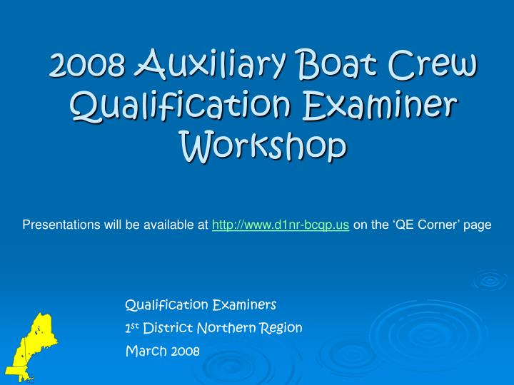 2008 auxiliary boat crew qualification examiner workshop n.