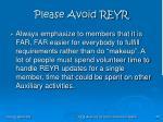 please avoid reyr