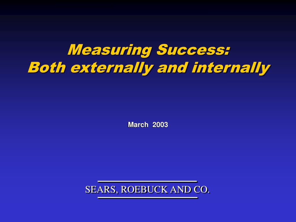 measuring success both externally and internally l.