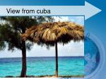 view from cuba
