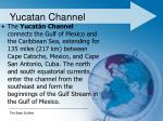 yucatan channel1
