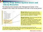 survey prep define system users and library branches