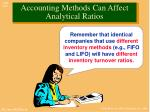 accounting methods can affect analytical ratios