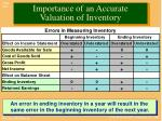 importance of an accurate valuation of inventory