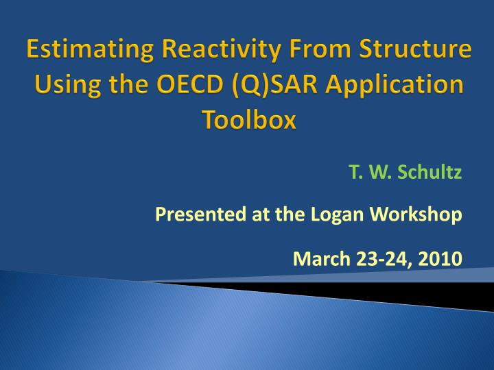 estimating reactivity from structure using the oecd q sar application toolbox n.