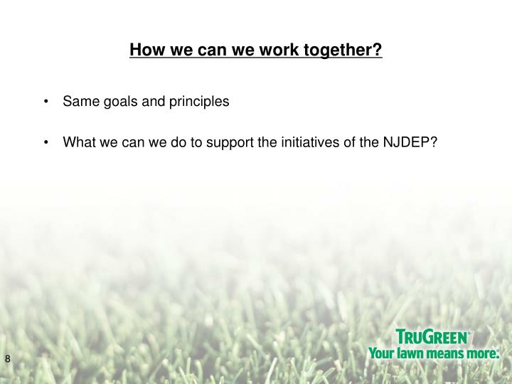 How we can we work together?