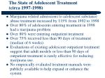 the state of adolescent treatment circa 1997 1998