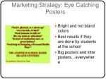 marketing strategy eye catching posters