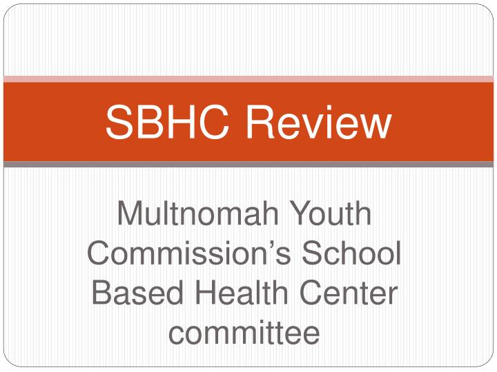 sbhc review n.