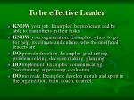 to be effective leader1