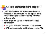 are trade secret protections absolute