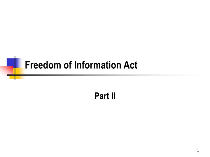 freedom of information act n.