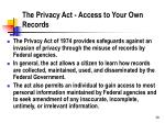 the privacy act access to your own records