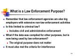 what is a law enforcement purpose