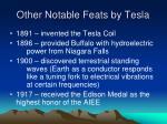 other notable feats by tesla