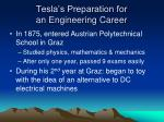 tesla s preparation for an engineering career