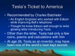 tesla s ticket to america