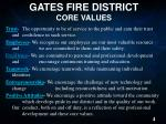 gates fire district core values