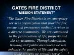 gates fire district mission statement