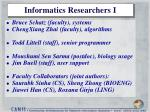 informatics researchers i