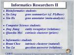 informatics researchers ii