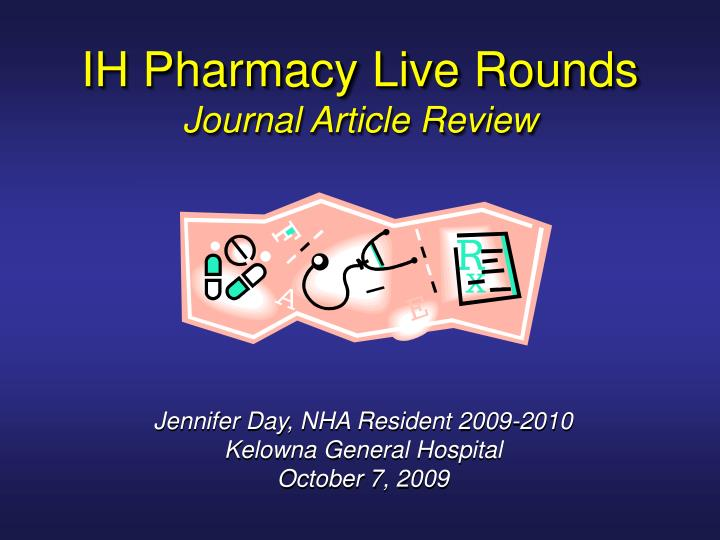 ih pharmacy live rounds journal article review n.