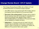 change review board cr 37 update