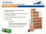 core services exhibition relocation record storage2