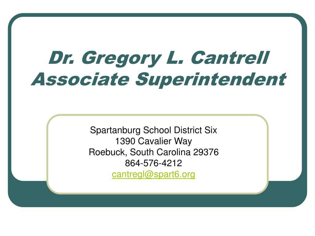 Dr. Gregory L. Cantrell