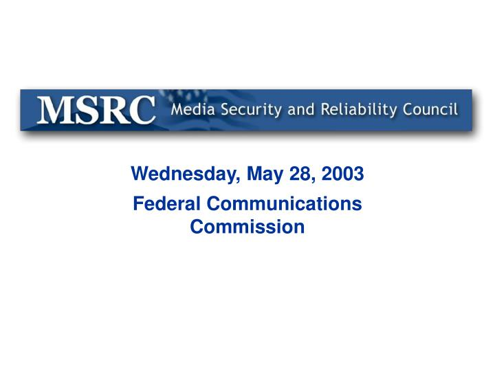Wednesday may 28 2003 federal communications commission