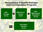 measurement of quality municipal parks and recreation programs