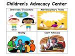 children s advocacy center
