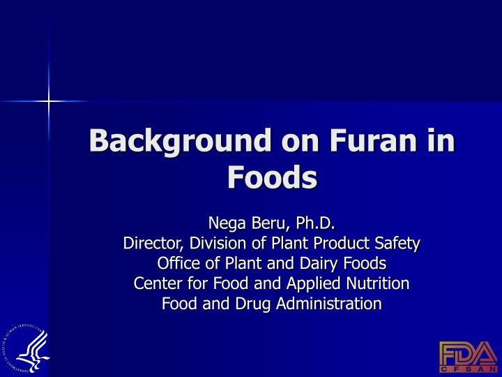 background on furan in foods n.