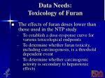 data needs toxicology of furan2