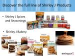 discover the full line of shirley j products
