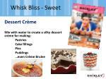 whisk bliss sweet