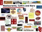 restaurants caf s and bars