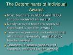 the determinants of individual awards