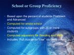 school or group proficiency