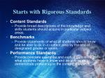 starts with rigorous standards